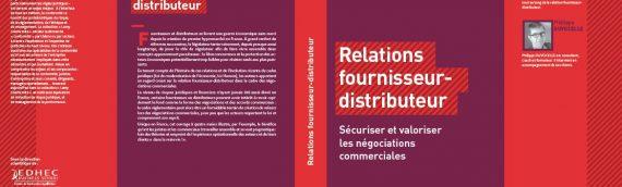 """Parution de l'ouvrage """"Relations fournisseur-distributeur, sécuriser et valoriser…"""